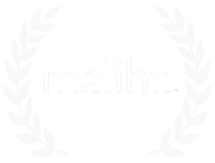 Official Selection - Malibu Film Festival